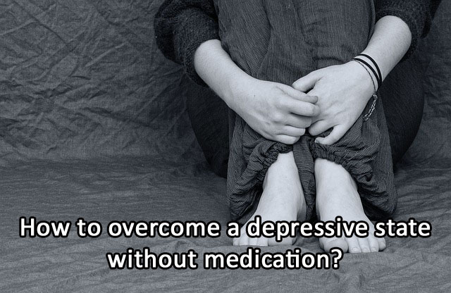 How to overcome a depressive state without medication?
