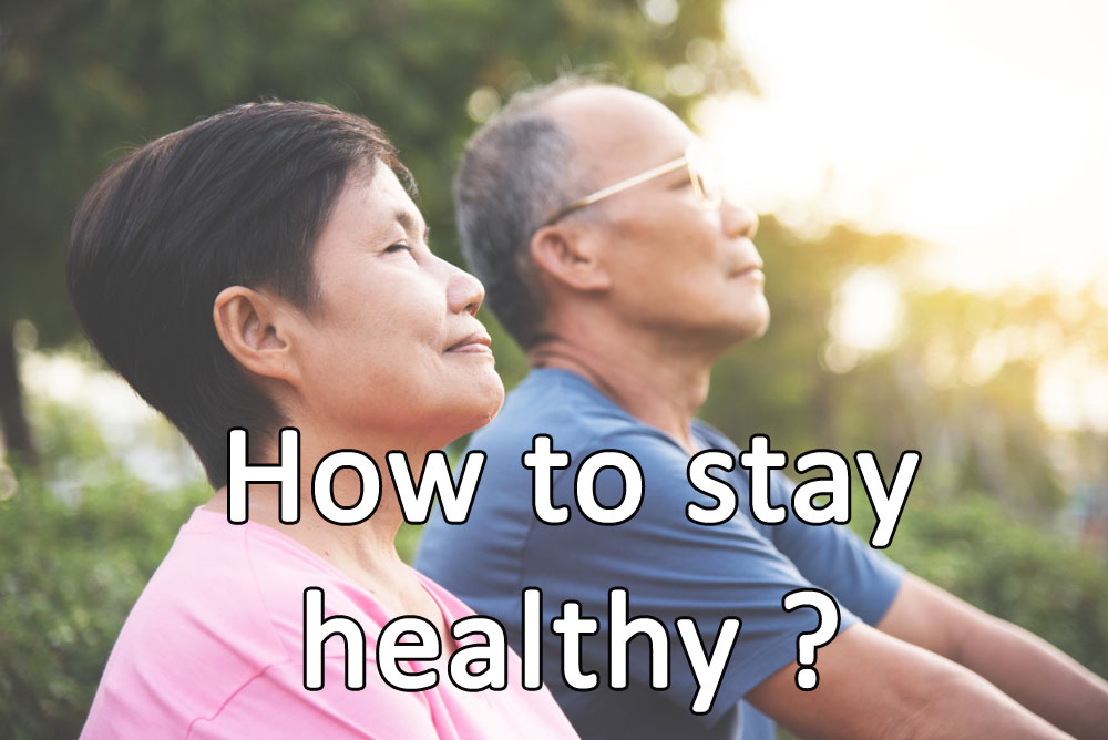 How to age well physically and stay healthy?